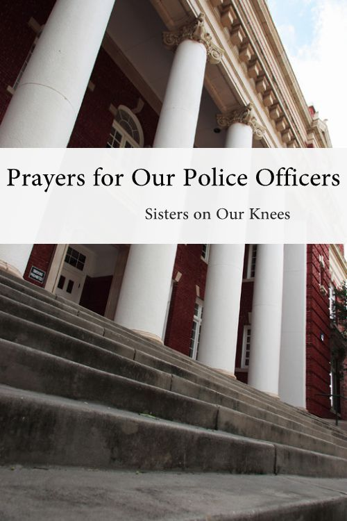 Prayer for Our Police Officers
