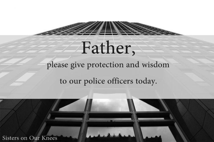 Prayer for our Police Offericers